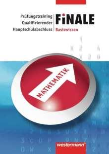 Eugen Bauhoff: Finale. Prüfungstraining. Basiswissen Mathematik. Qualifizierender Hauptschulabschluss, Buch