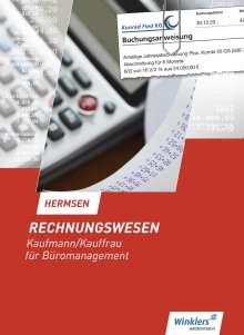 Jürgen Hermsen: Rechnungswesen Kaufmann/Kauffrau für Büromanagement. Schülerband, Buch