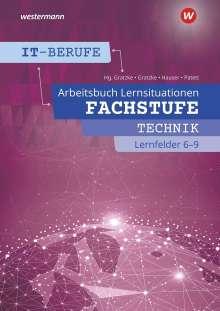 Ingo Patett: IT-Berufe. Fachstufe Lernfelder 6 - 9: Arbeitsbuch, Buch