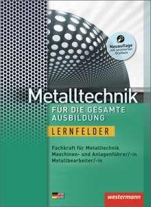 Hans-Joachim Bäck: Metalltechnik für die gesamte Ausbildung. Schülerband, Buch