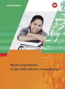 Hans-Gerd Düngen: Ausbildung in der öffentlichen Verwaltung. Rechnungswesen: Schülerband, Buch