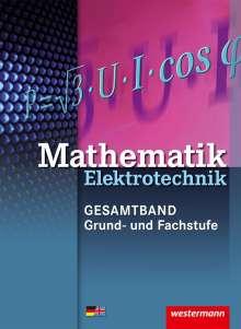 Sebastian Kroll: Mathematik Elektrotechnik. Grund- und Fachwissen: Schülerband, Buch