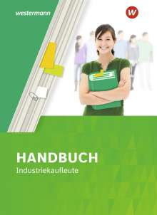Thomas Kreye: Handbuch Industriekaufleute. Schülerband, Buch