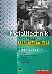 Jürgen Kaese: Metalltechnik Fachwissen Arbeitsaufträge. Arbeitsheft, Buch