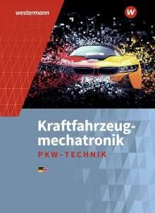 Peter Gerigk: Kraftfahrzeugmechatronik. Personenkraftwagen. Schülerband, Buch