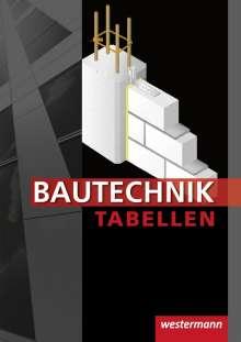 Johannes Wolff: Bautechnik Tabellen. Tabellenbuch, Buch