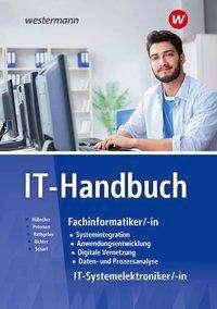 Hans-Joachim Petersen: IT-Handbuch. IT-Systemelektroniker/-in, Fachinformatiker/-in: Schülerband, Buch