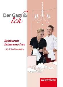 Andreas Bock: Der Gast & ich. Restaurantfachmann/Restaurantfachfrau. Schülerband, Buch