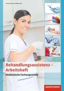 Angela Jaruschewski: Medizinische Fachangestellte. Arbeitsheft. Behandlungsassistenz, Buch