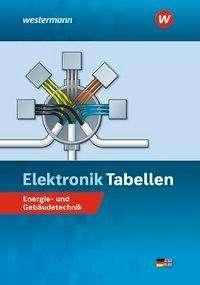 Michael Dzieia: Elektronik Tabellen Energie- und Gebäudetechnik, Buch
