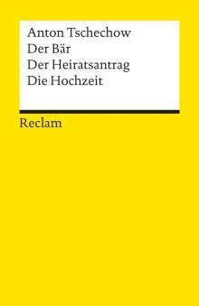 Anton Tschechow: Der Bär. Der Heiratsantrag. Die Hochzeit, Buch