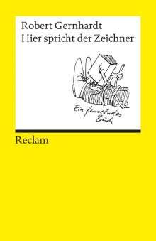 Robert Gernhardt: Hier spricht der Zeichner, Buch