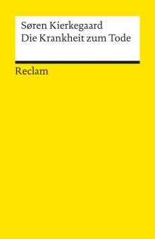 Sören Kierkegaard: Die Krankheit zum Tode, Buch