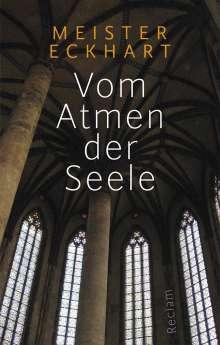 Meister Eckhart: Vom Atmen der Seele, Buch