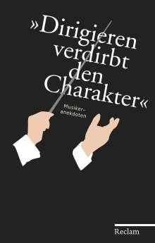 »Dirigieren verdirbt den Charakter«, Buch