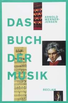 Arnold Werner-Jensen: Das Buch der Musik, Buch