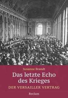 Susanne Brandt: Das letzte Echo des Krieges, Buch
