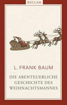 L. Frank Baum: Die abenteuerliche Geschichte des Weihnachtsmannes, Buch