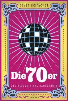 Ernst Hofacker: Die 70er, Buch