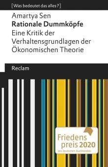 Sen Amartya: Rationale Dummköpfe. Eine Kritik der Verhaltensgrundlagen der Ökonomischen Theorie, Buch