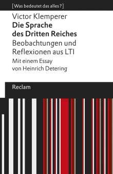 Victor Klemperer: Die Sprache des Dritten Reiches. Beobachtungen und Reflexionen aus LTI, Buch