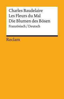 Charles Baudelaire: Les Fleurs du Mal / Die Blumen des Bösen, Buch