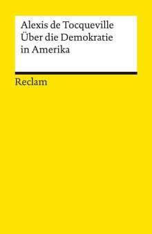 Alexis De Tocqueville: Über die Demokratie in Amerika, Buch
