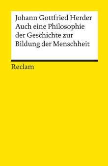 Johann Gottfried Herder: Auch eine Philosophie der Geschichte zur Bildung der Menschheit, Buch