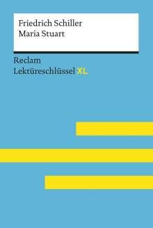Theodor Pelster: Lektüreschlüssel XL. Friedrich Schiller: Maria Stuart, Buch