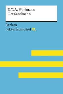 Peter Bekes: Der Sandmann von E. T. A. Hoffmann: Lektüreschlüssel mit Inhaltsangabe, Interpretation, Prüfungsaufgaben mit Lösungen, Lernglossar. (Reclam Lektüreschlüssel XL), Buch
