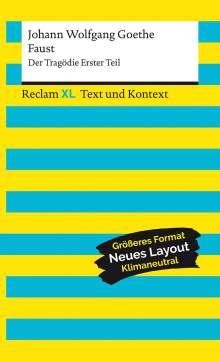 Johann Wolfgang von Goethe: Faust. Der Tragödie Erster Teil. Textausgabe mit Kommentar und Materialien, Buch