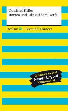 Gottfried Keller: Romeo und Julia auf dem Dorfe. Textausgabe mit Kommentar und Materialien, Buch