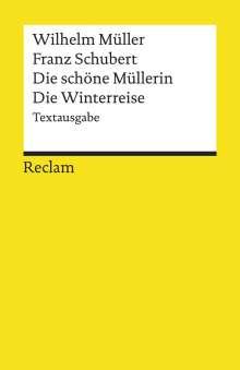 """Wilhelm Müller: Schubert: Texte zu """"Die schöne Müllerin"""" & """"Winterreise"""", Noten"""