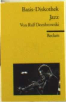 Dombrowski, Ralf             §Basis-Diskothek Jazz, Buch