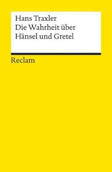 Hans Traxler: Die Wahrheit über Hänsel und Gretel, Buch