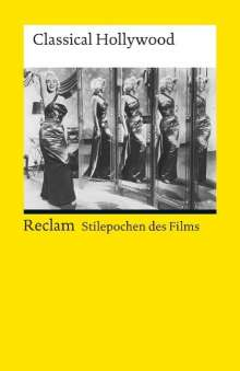Stilepochen des Films: Classical Hollywood, Buch