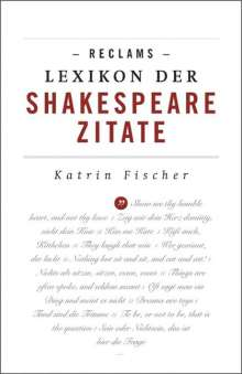 Katrin Fischer: Reclams Lexikon der Shakespeare-Zitate, Buch