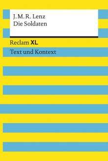 Jakob Michael Reinhold Lenz: Die Soldaten. Eine Komödie. Textausgabe mit Kommentar und Materialien, Buch