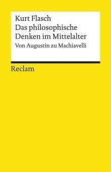 Kurt Flasch: Das philosophische Denken im Mittelalter, Buch