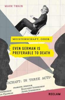 Mark Twain: Meisterschaft, oder: Even German is preferable to death, Buch