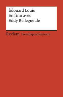 Édouard Louis: En finir avec Eddy Bellegueule, Buch