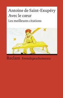 Antoine de Saint-Exupéry: Avec le coeur, Buch