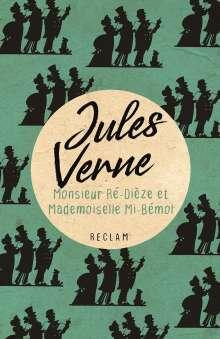 Jules Verne: Monsieur Ré-Dièze et Mademoiselle Mi-Bémol, Buch