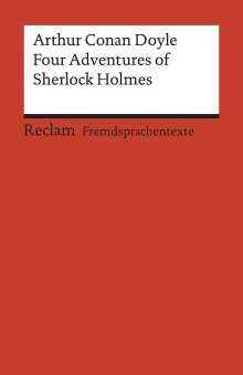 Arthur Conan Doyle: Four Adventures of Sherlock Holmes: »A Scandal in Bohemia«, »The Speckled Band«, »The Final Problem« and »The Adventure of the Empty House«, Buch