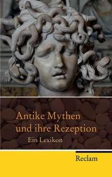 Antike Mythen und ihre Rezeption, Buch