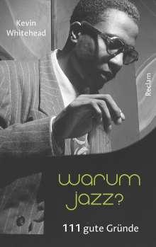 Kevin Whitehead: Warum Jazz?, Buch