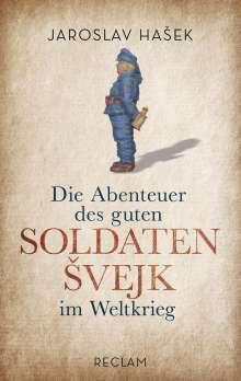 Jaroslav Hasek: Die Abenteuer des guten Soldaten Svejk im Weltkrieg, Buch