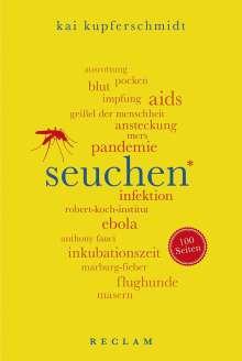 Kai Kupferschmidt: Seuchen. 100 Seiten, Buch