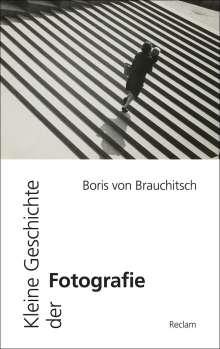 Boris von Brauchitsch: Kleine Geschichte der Fotografie, Buch