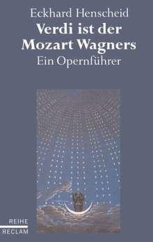 Eckhard Henscheid: Verdi ist der Mozart Wagners, Noten
